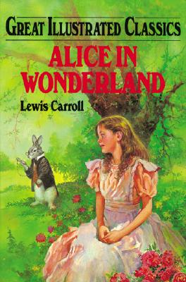 Alice in Wonderland - Carroll, Lewis, and Warren, Eliza Gatewood