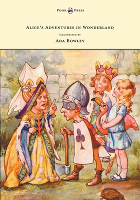 Alice's Adventures in Wonderland - Illustrated by ADA Bowley - Carroll, Lewis