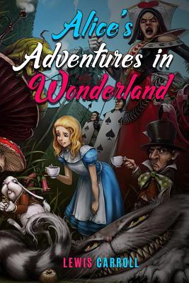 Alice's Adventures in Wonderland - Carroll, Lewis, and Smith, Owen