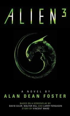 Alien 3: The Official Movie Novelization - Foster, Alan Dean