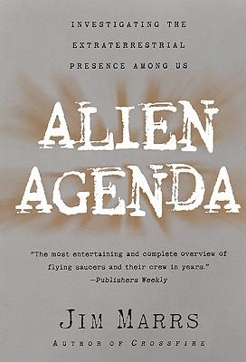 Alien Agenda - Marrs, Jim