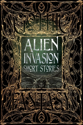 Alien Invasion Short Stories - Parrinder, Patrick (Foreword by), and Balder, Bo (Contributions by), and Baumer, Jennifer Rachel (Contributions by)