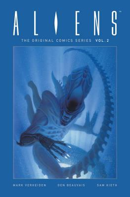 Aliens: The Original Comics Series-Nightmare Asylum and Earth War - Verheiden, Mark