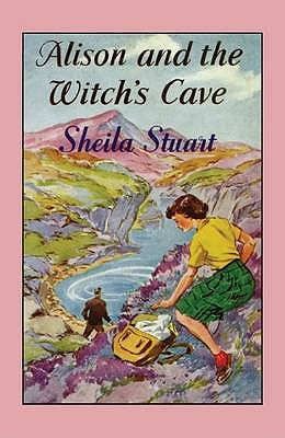 Alison and the Witch's Cave - Stuart, Sheila