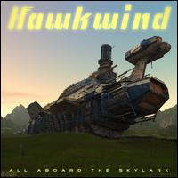 All Aboard the Skylark - Hawkwind
