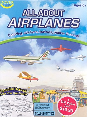 All About Airplanes Fun Kit - Dover