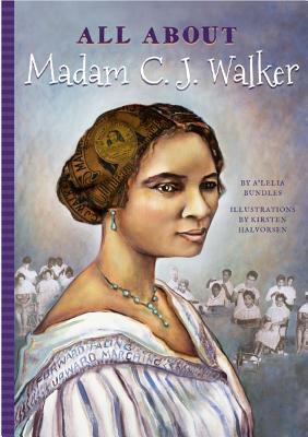 All about Madam C. J. Walker - Bundles, A'Lelia, and Mujezinovic, Jennifer