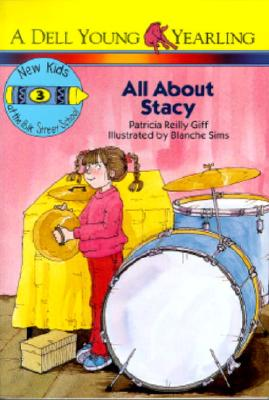 All about Stacy - Giff, Patricia Reilly