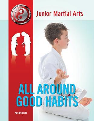 All Around Good Habits - Etingoff, Kim