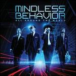 All Around the World - Mindless Behavior