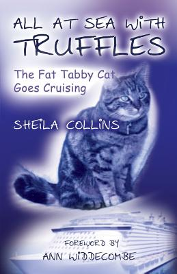 All at Sea with Truffles - Collins, Sheila, and Widdecombe, Ann (Foreword by)
