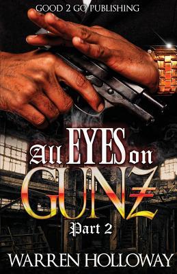 All Eyes on Gunz 2 - Holloway, Warren