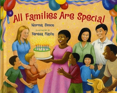 All Families Are Special - Simon, Norma, and Tucker, Kathy (Editor)