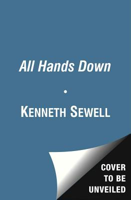 All Hands Down: The True Story of the Soviet Attack on the USS Scorpion - Sewell, Kenneth, and Preisler, Jerome
