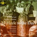 All Hayle to the Days: Sacred & Secular Christmas