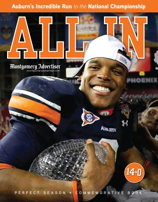 All in: Auburn's Incredible Run to the National Championship - Triumph Books (Creator)