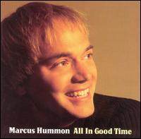 All in Good Time - Marcus Hummon