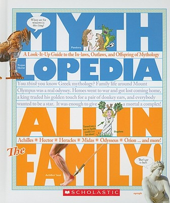 All in the Family: A Look-It-Up Guide to the In-Laws, Outlaws, and Offspring of Mythology - Otfinoski, Steven