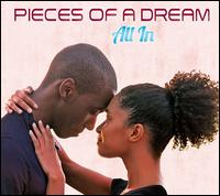 All In - Pieces of a Dream