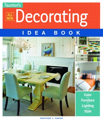 All New Decorating Idea Book - Paper, Heather J