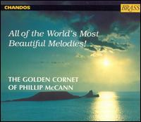 All of the World's Most Beautiful Melodies - Academy of St. Martin-in-the-Fields Chamber Ensemble; Black Dyke Band; Ian Robertson (organ); Malcolm Hicks (organ);...