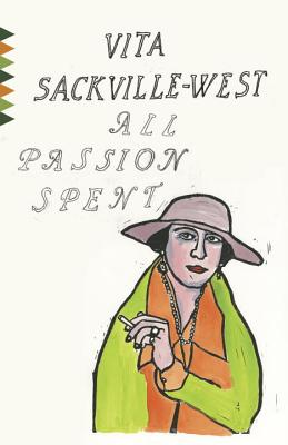 All Passion Spent - Sackville-West, Vita