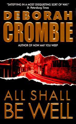 All Shall Be Well - Crombie, Deborah