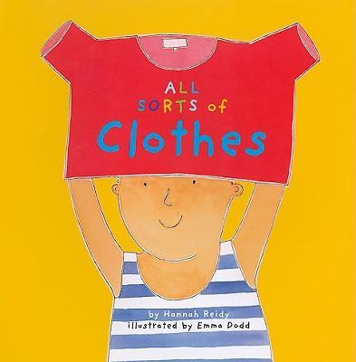 All Sorts of Clothes - Reidy, Hannah