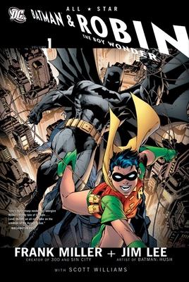 All-Star Batman & Robin, the Boy Wonder - Miller, Frank
