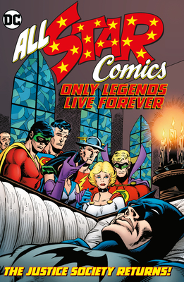 All Star Comics: Only Legends Live Forever - Levitz, Paul, and Conway, Gerry