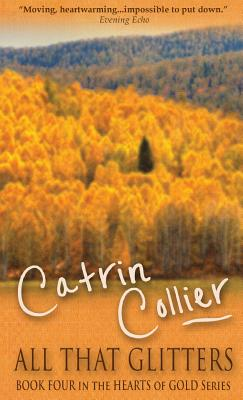 All That Glitters - Collier, Catrin