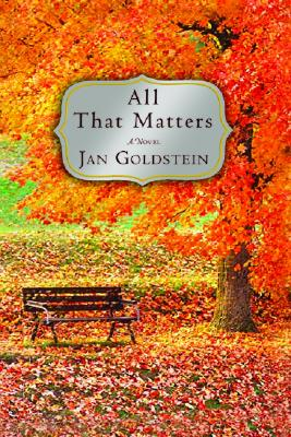 All That Matters - Goldstein, Jan