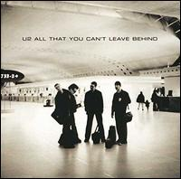 All That You Can't Leave Behind - U2