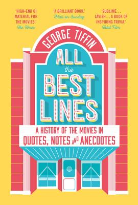 All the Best Lines - Tiffin, George