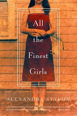 All the Finest Girls - Styron, Alexandra