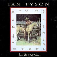 All the Good 'uns - Ian Tyson