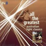 All the Greatest: Australian Light Classics