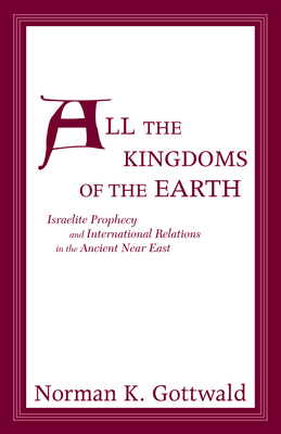 All the Kingdoms of the Earth - Gottwald, Norman
