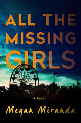All the Missing Girls - Miranda, Megan, Ms.