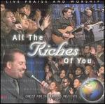 All the Riches of You: Live Praise and Worship