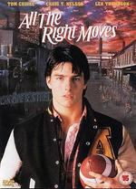 All the Right Moves - Michael Chapman