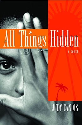 All Things Hidden - Candis, Judy