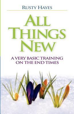 All Things New - Hayes, Rusty