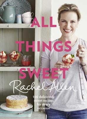 All Things Sweet - Allen, Rachel
