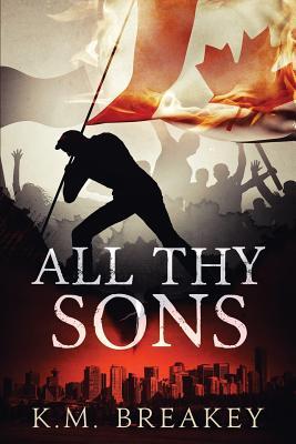 All Thy Sons - Breakey, K M