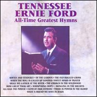 All-Time Greatest Hymns - Tennessee Ernie Ford