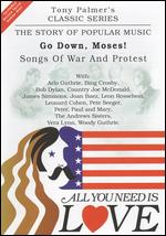 "All You Need Is Love: The Story of Popular Music: Go Down, Moses! (Folk ""War Songs"") - Tony Palmer"