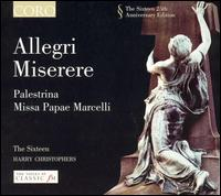 Allegri: Miserere - The Sixteen; Harry Christophers (conductor)