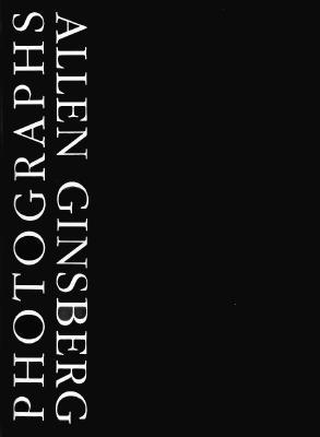 Allen Ginsberg photographs. - Ginsberg, Allen