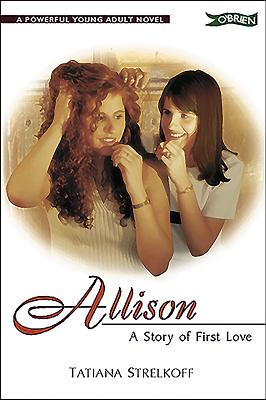 Allison: A Story of First Love - Strelkoff, Tatiana